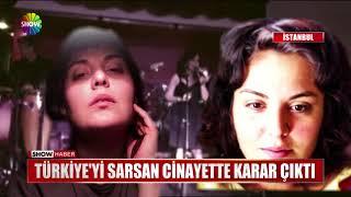 Türkiye'yi sarsan cinayette karar çıktı