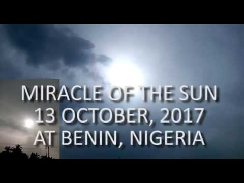 MIRACLE OF THE SUN HAPPENED AT BENIN-NIGERIA 13TH OCT 2017