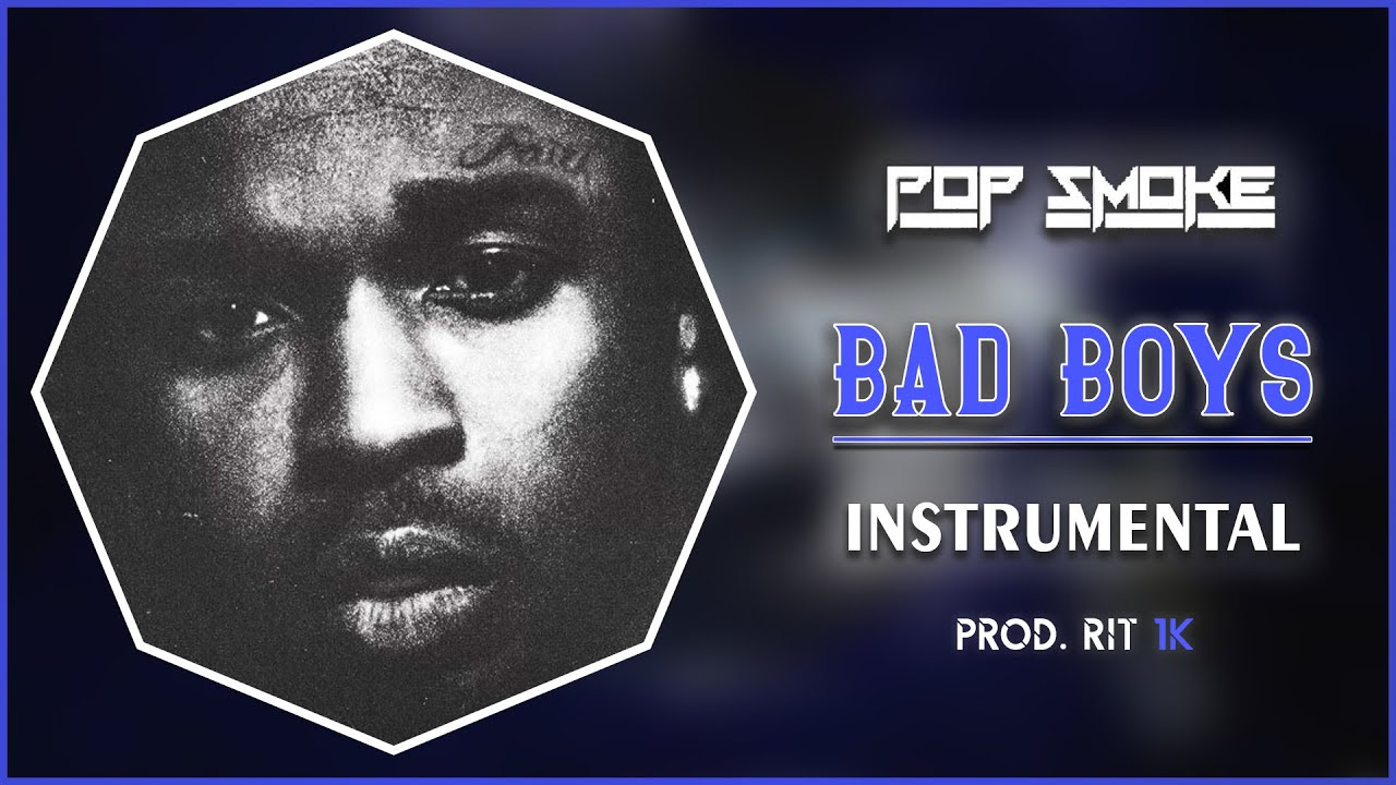 Pop Smoke - Bad Boys feat. Obasi Jackson   Instrumental [Prod. RIT 1K]