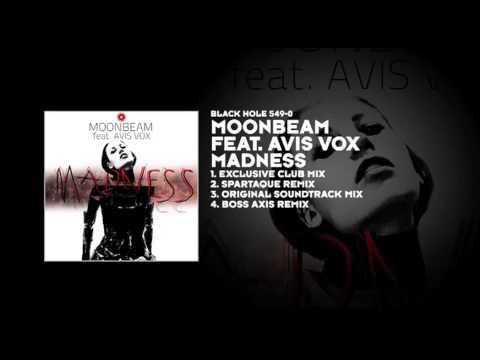 Moonbeam featuring Avis Vox - Madness (Exclusive Club Mix)
