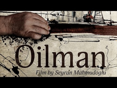 OILMAN (Short Film)