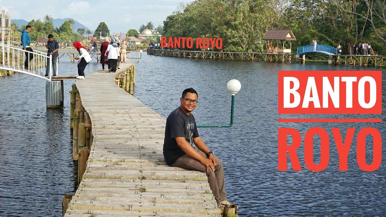 BANTO ROYO Tilatang kamang agam bukittinggi