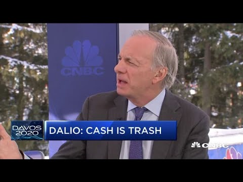 'Cash is trash' in the 2020 market: Bridgewater Associates founder Ray Dalio