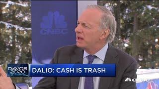 'Cash is trash' in the 2020 market: Bridgewater Associates founder Ray Dalio