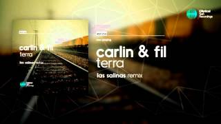 Carlin & Fil - Terra ( Las Salinas Remix ) OUT NOW