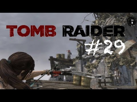 Tomb Raider (2013) GamePlay | Part 29 | Reach The Endurance Wreck