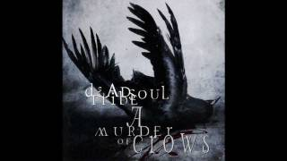Deadsoul Tribe - In a Garden Made of Stones