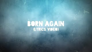 Austin French - Born Again (Lyric Video)