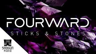 Fourward - Sticks & Stones