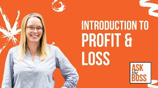 Introduction to Profit & Loss Report