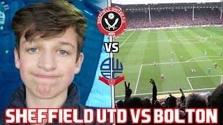 SHEFFIELD UTD vs BOLTON VLOG! *HIGHLIGHTS and GOALS!*