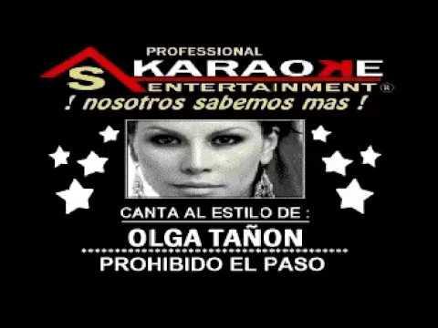 KARAOKE  OLGA TANON PROHIBIDO EL PASO