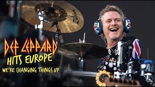 Changing things up a bit - Def Leppard Hits Europe