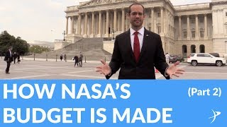 How NASA's Budget Is Made (part 2) - The Space Advocate