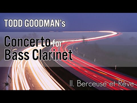 Goodman Concerto for Bass Clarinet and Orchestra, II. Berceuse et Rêve