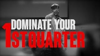 TGIM | DOMINATE YOUR FIRST QUARTER