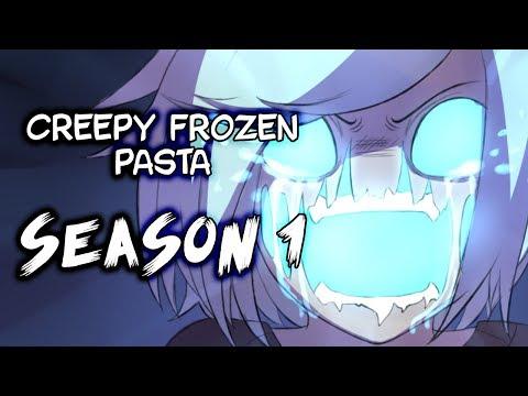 [CREEPY FROZEN PASTA] SEASON 1 [Creepypasta Comic Dub]