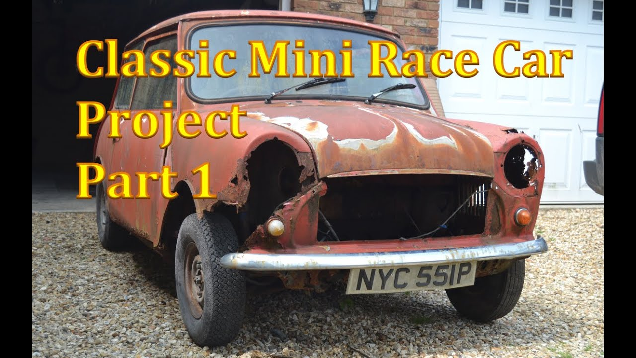 Classic Mini Race Car Project | Part 1 - YouTube