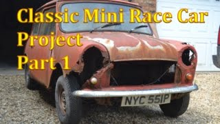 Classic Mini Race Car Project | Part 1