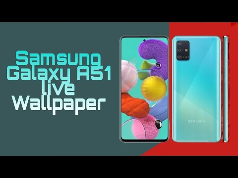 Samsung Galaxy A51 Live Wallpapers With Download Link Youtube