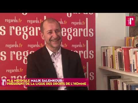 Malik Salemkour (LDH) : « Les Droits de l'Homme en France sont très fortement malmenés »