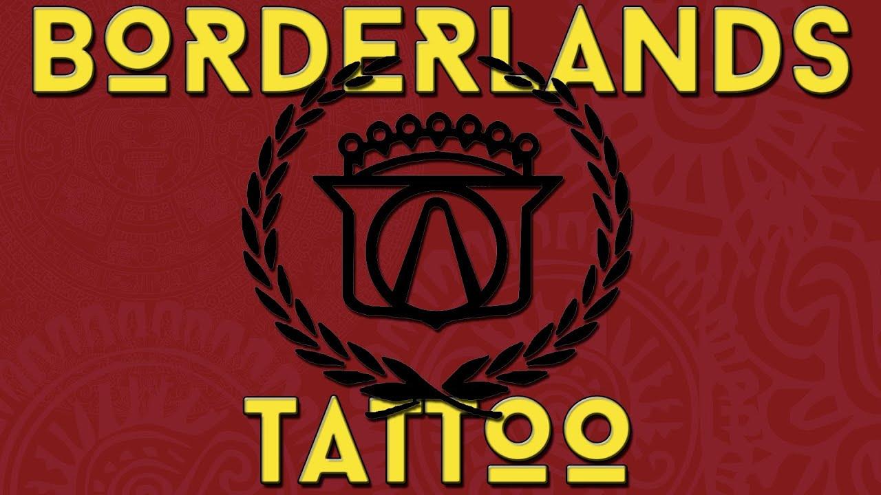Vlog Borderlands Tattoo Idea Youtube