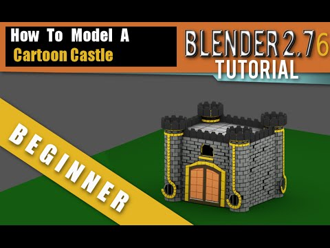How To Make A Cartoon Castle In Blender 2.76 b