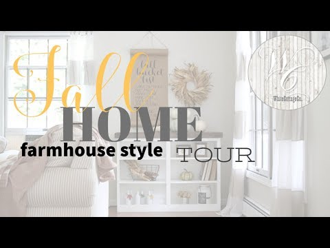 Fall Farmhouse Style Tour, Neutral Fall Decor, Fall Home Tour inside and out!