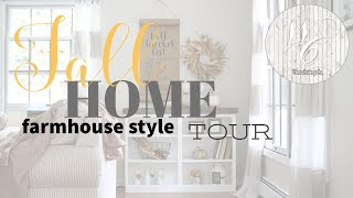 Fall Farmhouse Style Tour, Neutral Fall Decor, Fall Home Tour inside and out!