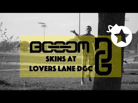 Booom Skins #3   Lovers Lane DGC (Harbolt, Wysocki, Oman, Melton, Napier)