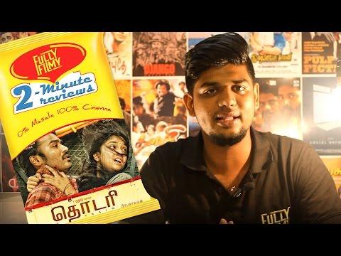 Thodari 2-Minute Review | Dhanush |...