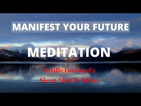 Neville Goddard: MANIFEST YOUR FUTURE MEDITATION : Binaural beats, Alpha Wave ( State Akin To Sleep)
