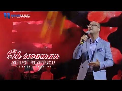 Anvar G'aniyev - Oh sevaman (Konsert 2017)