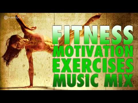 Fitness Motivation Exercises Music Mix - PureRelaxTV