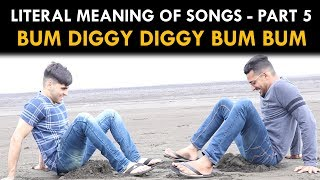 Literal Meaning of Songs - Part 5 | Funcho Entertainment | FC Entertainment