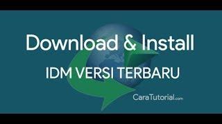 Gambar cover Cara Download dan Install IDM Versi Terbaru | Internet Download Manager