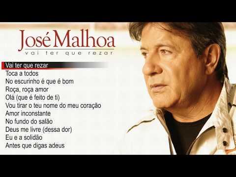 José Malhoa - Vai ter que rezar (Full album)