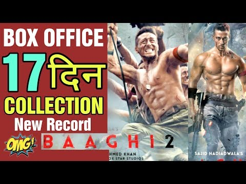 RECORD ! Baaghi 2 17th Day Box Office Collection | Total Worldwide | Tiger Shroff