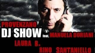 Download Rino Santaniello on Provenzano Dj Show (M2O) con Laura B. puntata dell'11 05 2012 MP3 song and Music Video