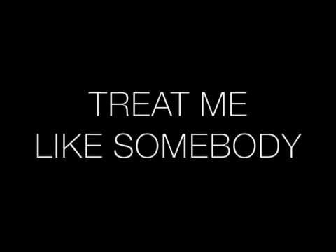Tink - Treat Me Like Somebody lyrics