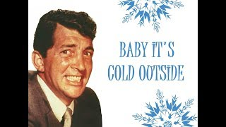 """Baby, It's Cold Outside"" (Orig. Lyrics) 💖 DEAN MARTIN 💖 1959"