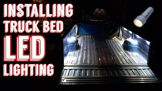How to Install Truck Bed LED Lights / with Cabin Switch