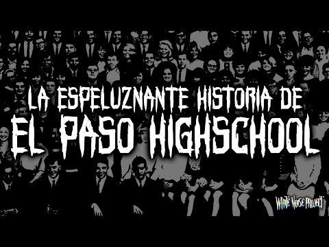 La espeluznante historia de El Paso Highschool | WNP