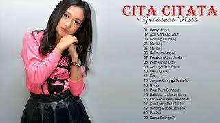 Cita Citata - Full Album | Lagu Dangdut Terbaik 2018 - Lagu Cita Citata Full Album Remix Nonstop