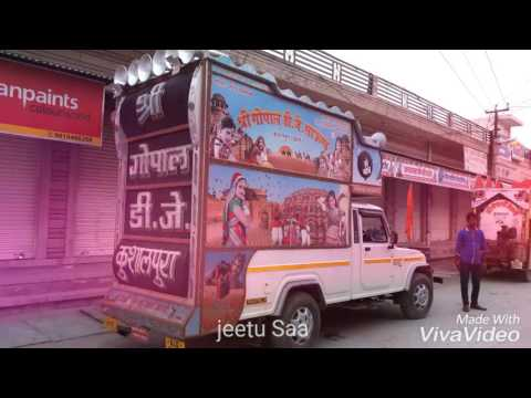 Gopal  D J Baghi  Kushalpura   Jeetu Saa