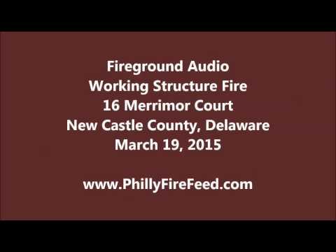 3-19-15 16 Merrimor Ct, New Castle County, DE House Fire