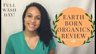 EarthBorn Organics | FULL Wash Day & REVIEW!