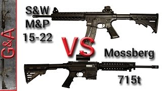 S&W M&P 15-22 vs Mossberg 715t 22lr