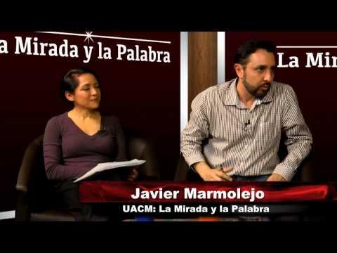 Historias de egresados de la UACM, en UACM: La mirada y la palabra. Rompeviento TV. 7/3/13