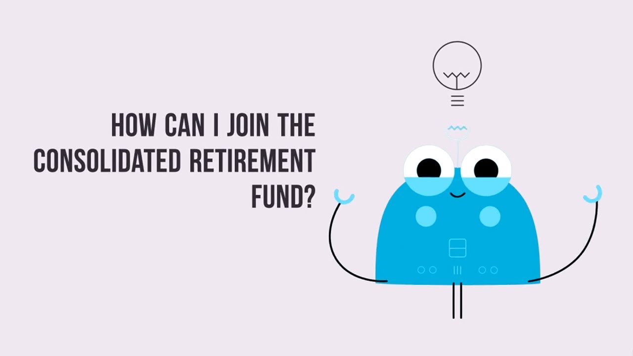 Forms - Consolidated Retirement Fund